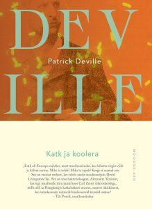 Patrick Deville Katk ja koolera