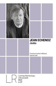 Jean Echenoz Jooks