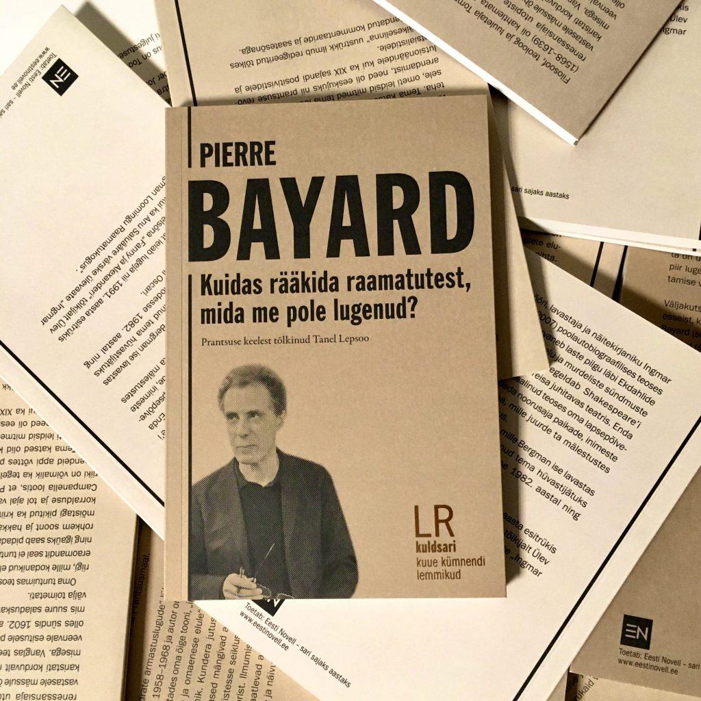Pierre Bayard_Kuidas rääkida raamatutest, mida me pole lugenud?_foto Rahva Ramat