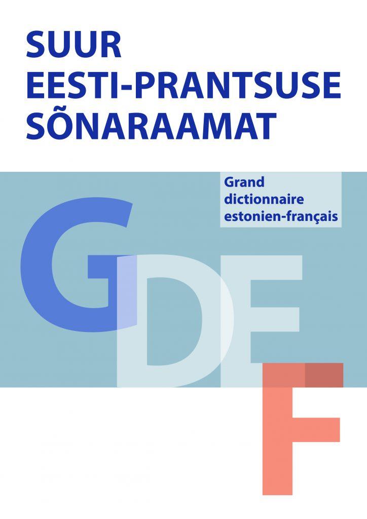 Suur eesti-prantsuse sõnaraamat GDEF