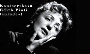 Edith Piafi laulude kontsert